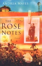 The Rose Notes by Andrea Mayes