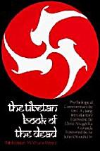 The Tibetan Book of the Dead by W.Y.…