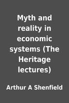 Myth and reality in economic systems (The…