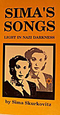 Sima's Songs by Sima Skurkovitz