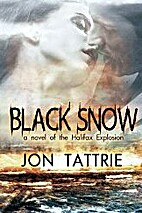 Black Snow: A love story set in the Halifax…