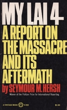 My Lai 4: a Report on the Massacre and Its…