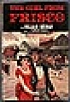 THE GIRL FROM FRISCO by William Heuman