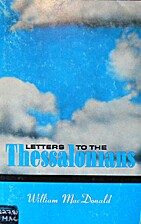 LETTERS TO THE THESSALONIANS by William…