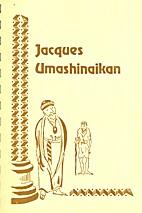 Jacques Umashinaikan: Traduction Provisoire…