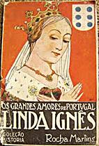 Linda Inês by Rocha Martins