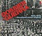 01. DOSSIER GUERRA. 1933/1945 i documenti…