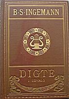 Digte - i udvalg by B. S. Ingemann