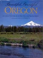 Beautiful Bountiful Oregon Cookbook by…