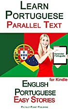 Learn Portuguese with Parallel Text - Easy…