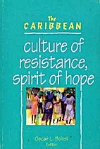 The Caribbean: Culture of Resistance, Spirit…