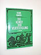 Die Kunst der Verteidigung by Hans Kmoch