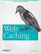 Web Caching (O'Reilly Internet Series)…