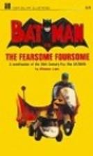 Batman vs. the fearsome foursome by Winston…