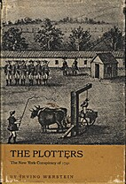 The plotters; the New York conspiracy of…