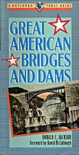 Great American bridges and dams by Donald C.…