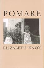 Pomare by Elizabeth Knox