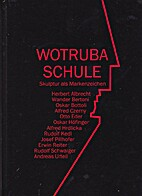 Wotruba Schule : Skulptur als Markenzeichen…