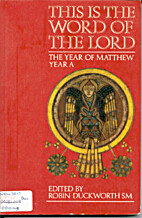 This is the Word of the Lord: The Year of…