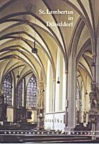 St. Lambertus in Düsseldorf by Norbert…