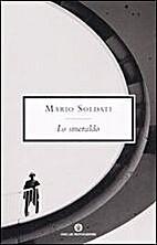 Lo smeraldo by Mario Soldati