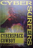 Cyberspace Cowboy by Ted Pedersen