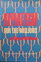 Hypnotism for the millions by Clayton…