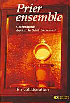 Prier ensemble by Collectif