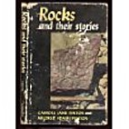 Rocks and Their Stories by Carroll Lane…