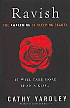 Ravish : The Awakening of Sleeping Beauty by…