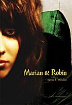 Marian og Robin by Minna Winsløw