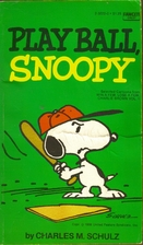 Play Ball, Snoopy (Selected Cartoons From…