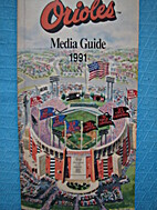 Baltimore Orioles Media Guide 1991 by…