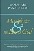 Metaphysics and the Idea of God by Wolfhart…