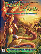 Beasts of Lejend: Cyclopedia of Creatures…