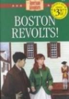 Boston Revolts! (American Adventure…