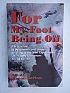 For My Left Foot Being Off: A Narrative in…