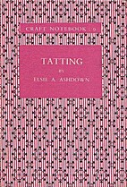 Tatting by Elsie A. [from old catalog]…