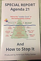 Special Report: Agenda 21 and How to Stop It…
