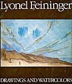 LYONEL FEININGER- DRAWINGS AND WATERCOLORS…