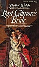 Lord Gilmore's Bride by Sheila Walsh