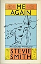 Me Again: Uncollected Writings by Stevie…