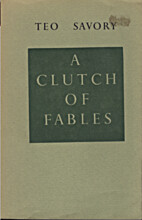 A Clutch of Fables by Teo Savory