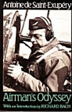 Airman's odyssey by Antoine de…