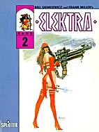 Elektra, Bd.2, Der Widerling by Frank Miller