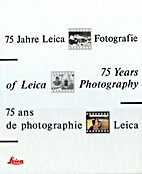 75 Years of Leica Photography by Verena Frey