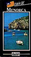 Guía de Menorca by Carlos Garrido…
