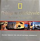 Polska w obiektywie National Geographic.…