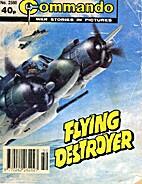 COMMANDO WAR STORIES IN PICTURES FLYING…