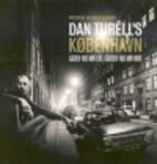 Dan Turèll's København : gaden var min…